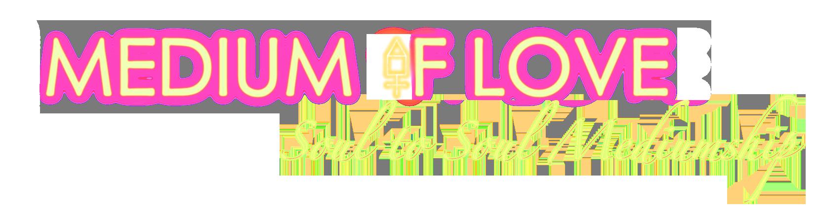 medium of love banner